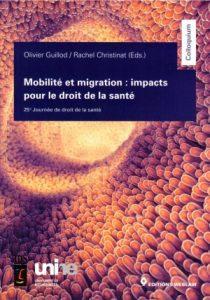Mobilité et migration : impacts pour le droit de la santé